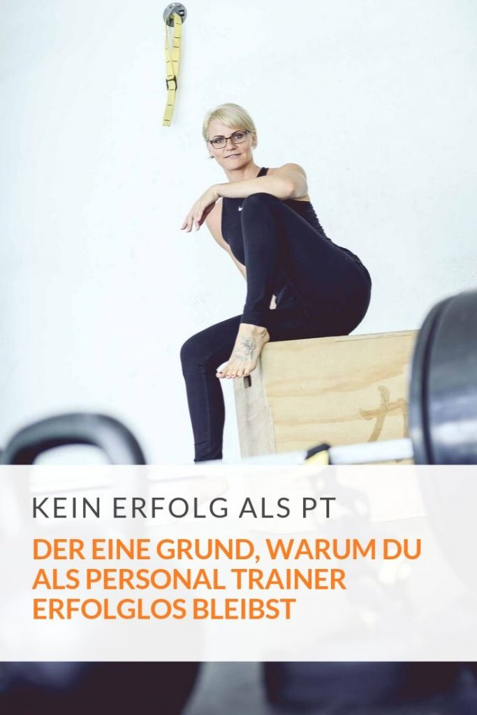 als Personal Trainer erfolglos